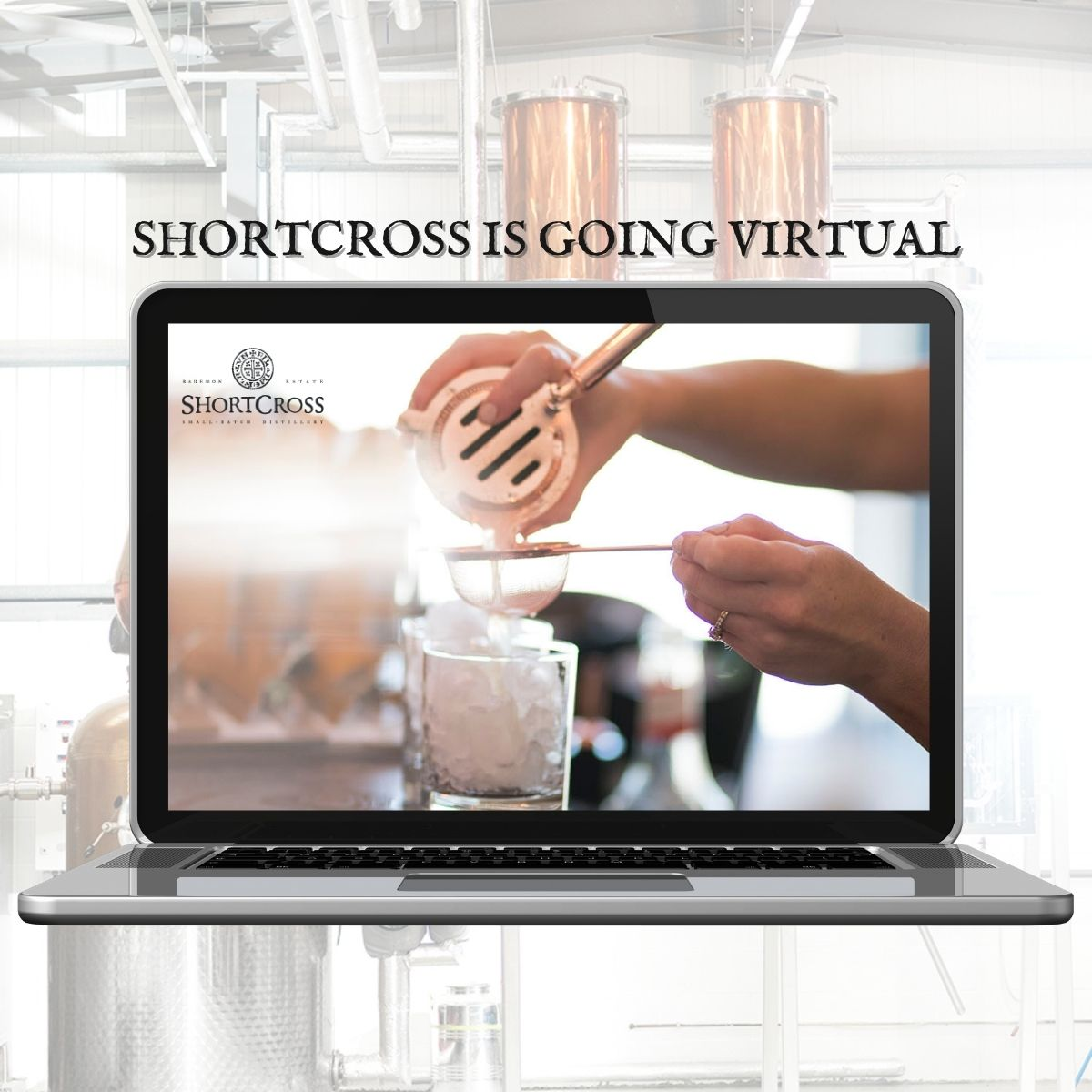 Shortcross Is Going Virtual
